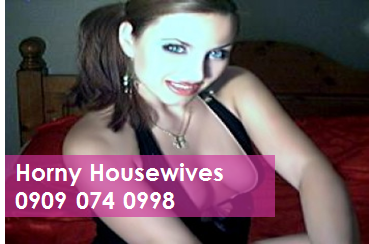Horny Housewives 09090740998 Housewives Mobile Phone Sex Chat Lines