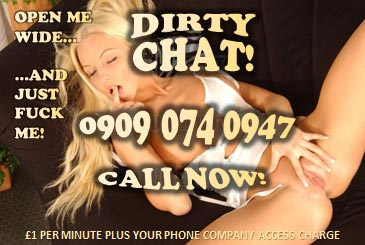 Dirty Chat 09090740947 Mobile Phone Sex Chat Line